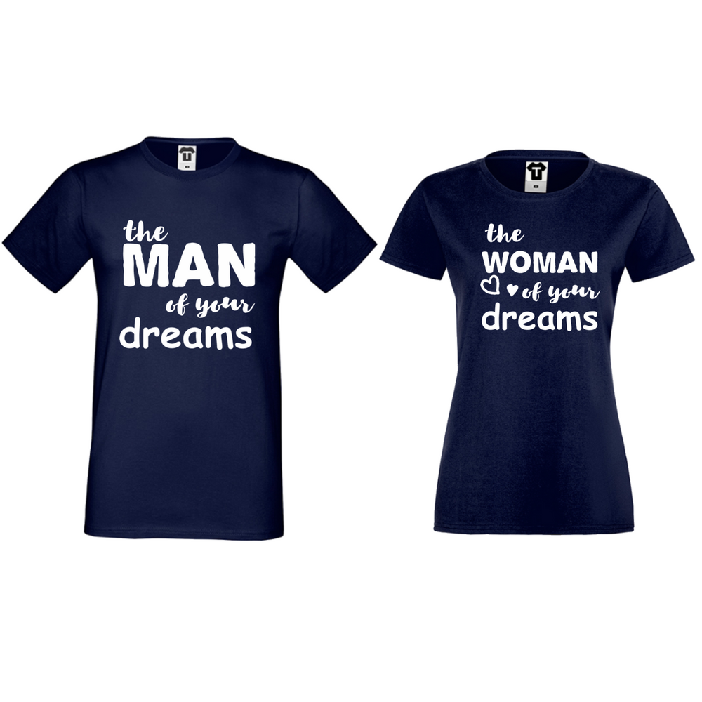 Tricouri pentru cuplu albastru inchis The man/The woman of your dreams