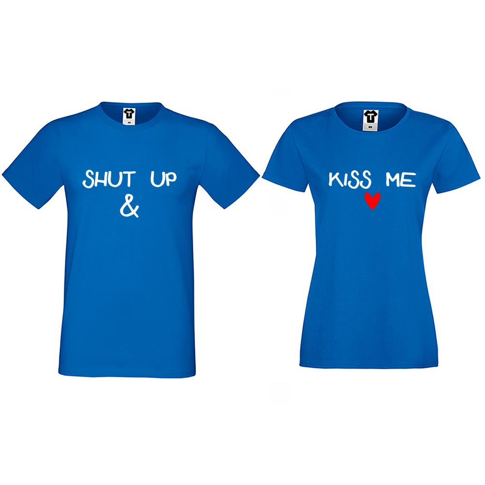 Tricouri pentru cupluri Shut up and Kiss me