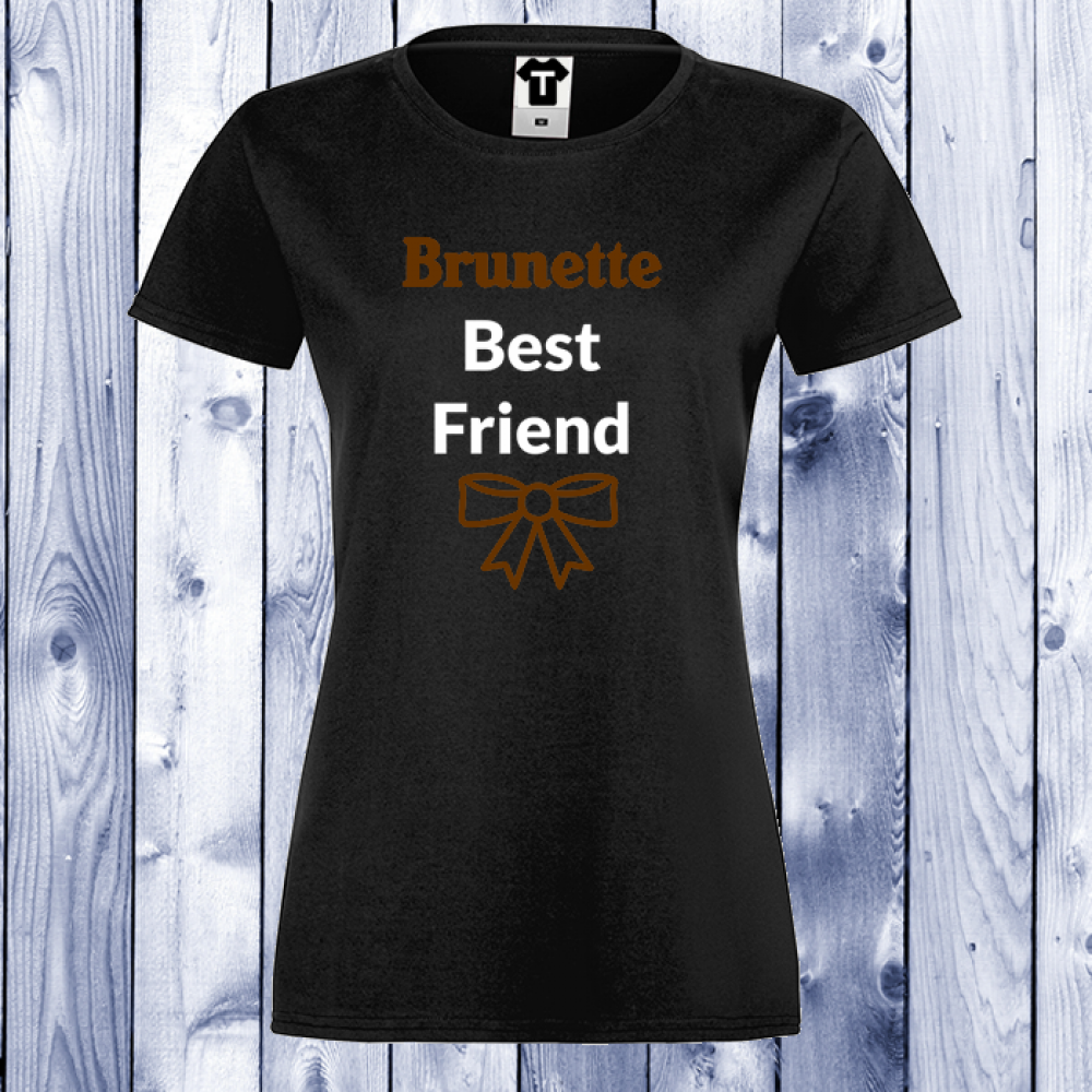 Tricou de dama negru BRUNETTE BEST FRIEND