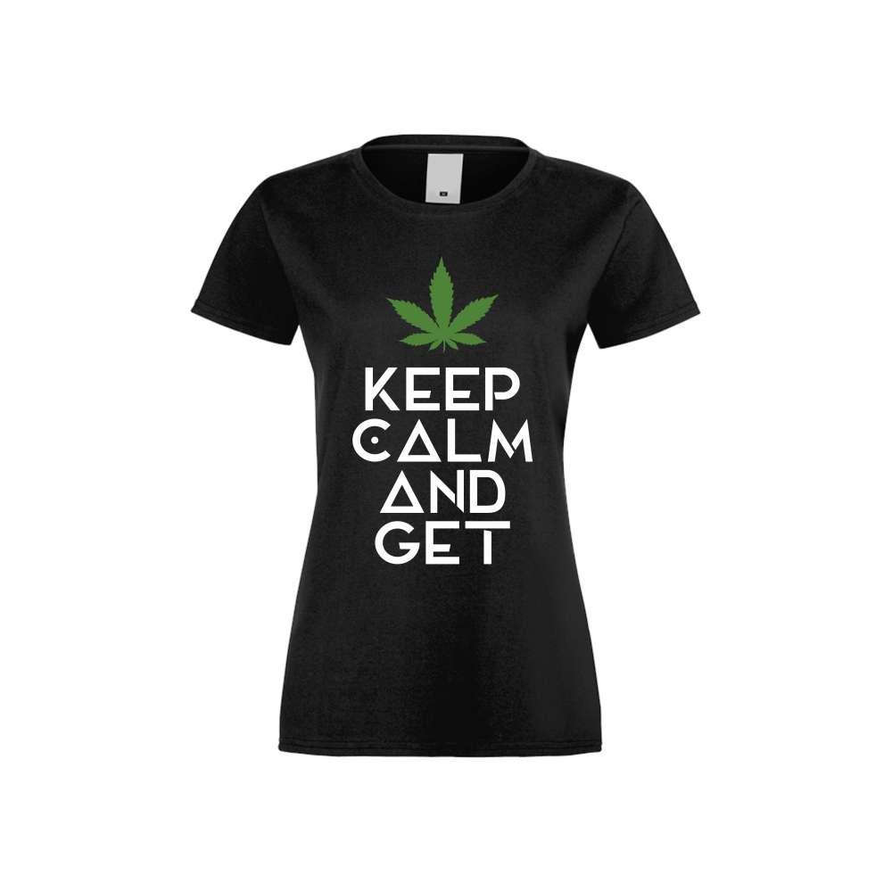 Tricou de dama Keep Kalm and Get High Negru